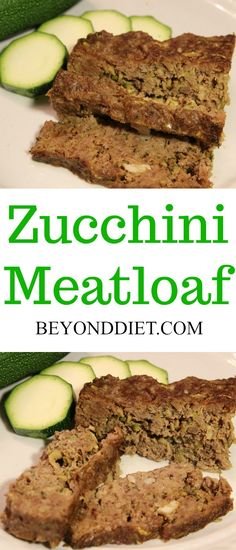 Zucchini Meatloaf - gluten-free grain-free and a great way to include this summer veggie in your diet! Beyond Diet Recipes, Hcg Recipes, Lunch Recipes, Gluten Free Meatloaf, Meatloaf Recipes, Zucchini Meatloaf, Paleo Food List, Paleo Life, Paleo Appetizers
