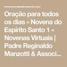 Oração para todos os dias « Novena do Espírito Santo 1 « Novenas Virtuais   Padre Reginaldo Manzotti & Associação Evangelizar é Preciso - Discípulos Missionários do Senhor