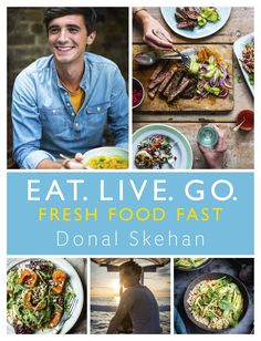 """Go - Fresh Food Fast Fresh Food Fast"""" by Donal Skehan available from Rakuten Kobo. The quick and easy cookbook from Irish TV star and Saturday Kitchen host Donal Skehan.GO - Fresh Food Fast i. Best Indian Recipes, Irish Recipes, Gordon Ramsay, Fat Free Recipes, Easy Recipes, Food Network Recipes, Cooking Recipes, A Food, Good Food"""