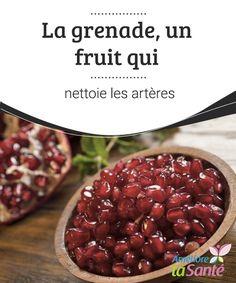 La #grenade, un #fruit qui nettoie les artères   Vous aimez la grenade ? Ça tombe bien, car ce fruit a de très nombreux bienfaits à vous offrir. Venez les #découvrir dans notre article