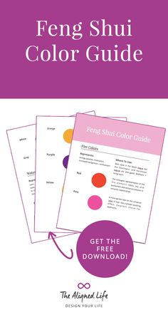 Get you FREE Feng Shui Color Guide (plus more awesome goodies) when you sign up at The Aligned Life!