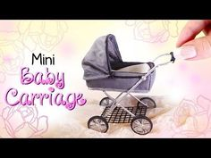 Miniature Baby Carriage Tutorial // DIY Dolls/Dollhouse - YouTube