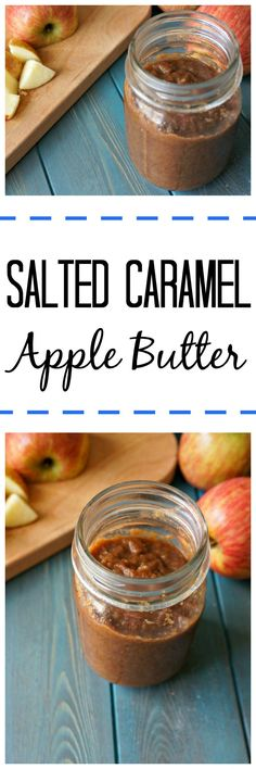 Salted Caramel Apple Butter: Thick and and rich apple butter has been taken up a notch with the addition of salted caramel to the mix--you won't believe how easy this recipe is! Recipes for both the slow-cooker and stove-top.