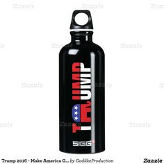 Trump 2016 - Make America Great Again SIGG Traveler 0.6L Water Bottle #trump2016 #donaldtrump