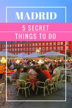 Want to get off the tourist track in Madrid? Here's a list of the top 5 secret things to do in Madrid, including lots of the best food and drink in Madrid.