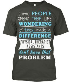 Discover Physical Therapist Assistants Women's T-Shirt, a custom product made just for you by Teespring. Physical Therapy Quotes, Physical Therapy School, Physical Therapist, Medical Assistant Quotes, Medical Humor, Pta Programs, Medical Laboratory Science, Tips Fitness, Massage Therapy