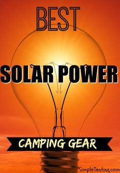 Camping with solar power gear is the best choice. Solar gear helps you keep electricity while being in the deep wild. You can charge your camera phone and any device! Get some solar camping gear today. We have solar banks chargers lights and generators!