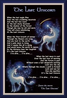 I've had this taped to my bedroom door since I was little. One of the most beautiful songs ever! #unicorns #TheLastUnicorn