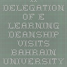 A Delegation of E-learning Deanship Visits Bahrain University in the Kingdom of Bahrain to Attend the 4th International Conference of E-Learning | جامعة المجمعة | Majmaah University