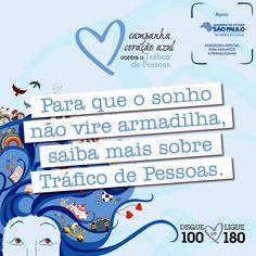 Informação presta: leia os arquivos do blog: Contribuinte divulgue!! Campanha Coração Azul Cont...