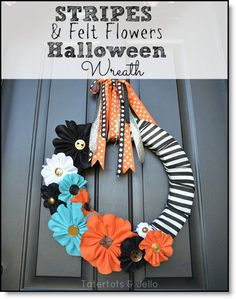 Halloween Stripe and Felt Flower Wreath and FREE Printable Flower Template!