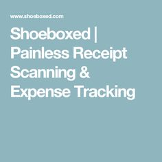 Shoeboxed | Painless Receipt Scanning & Expense Tracking