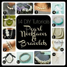 14 DIY Tutorials: Pearl Necklaces & Bracelets. Get your faux pearls and easy tutorials at www.fizzypops.com