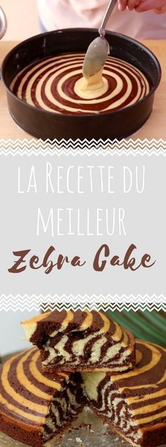 bltterteig rosen mit apfel la recette du zebra cake [Dcouvrez la recette du zebra cake [ Ihr wolltet schon immer mal w Cake Zebré, Cupcake Cakes, Cake Cookies, Gateau Cake, Desserts With Biscuits, No Bake Desserts, Sweet Recipes, Cake Recipes, Dessert Recipes
