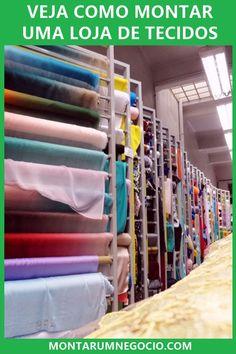 eec8bee097 Aprenda aqui como montar uma loja de tecidos e comece empreender nesse ramo.