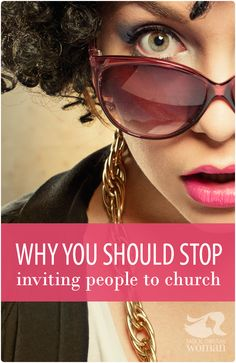 Jesus told us to 'go ye' but often we say 'come ye' to unbelievers. The command is don't invite people to church, instead GO to the unbeliever to preach the gospel.