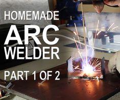 Making an ARC Welder - Part 1 of 2