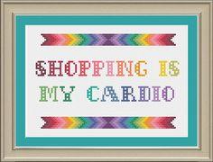 Shopping is my cardio: funny cross-stitch by nerdylittlestitcher
