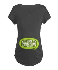 Take a look at this Charcoal 'All I Want' Maternity Tee by CafePress on #zulily today!