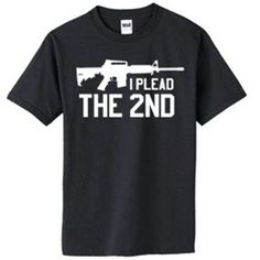 Right To Bear Arms Company - Plead The Second, $14.99 (http://www.rtba.co/plead-the-2nd-Amendment-Shirt)