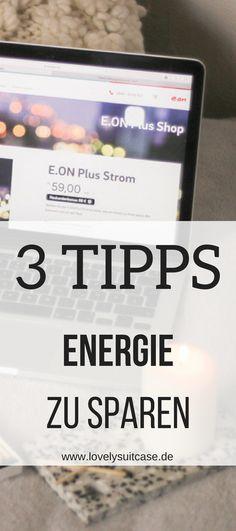 Wenn du Energie sparen willst, dann solltest du diese Tipps und Tricks zur Energieeffizienz nicht vergessen. #Werbung #Energiesparen #Lifestyletipp