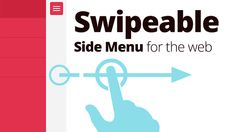 """Creating a Swipeable Side Menu for the Web,"" web design and development tutorial by Pete R. at One Extra Pixel."