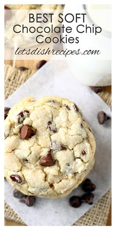 Best Soft Chocolate Chip Cookies