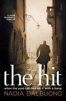 Dalbuono, N: Hit. The investigation of a hit-and-run in Rome leads Detective Leone Scamarcio on a deadly journey to confront his Mafia past, in the third installment of this gripping Anglo-Italian series. Literary Nonfiction, Scribe, His Travel, Mystery Books, Book Authors, Investigations, Detective, Thriller, Rome