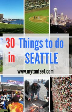 30 amazing things to do in Seattle http://mytanfeet.com/seattle-2/fun-things-to-do-in-seattle-washington/