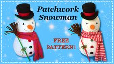 Pdf Patterns, Doll Patterns, Free Pattern, Christmas Craft Projects, Christmas Ideas, Xmas, Christmas Ornaments, Learn To Sew, Snowman
