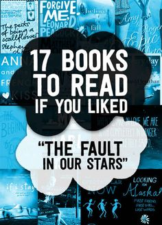 "17 Books To Read If You Liked ""Fault In Our Stars"""