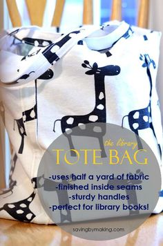 The Library Books Bag: easy to sew and sturdy (uses 1/2 yard)