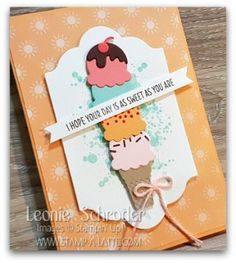 Sweet Card using Cool Treats Bundle from Stampin Up - Leonie Schroder Independent Stampin Up Demonstrator Australia #stampinup #stampalatte #cooltreats #Saleabration #moreforfree #dspforfree #sweetday #birthday #icecream #sugarfree #glutenfree #bundleandsave #leonieschroder #stampinupdemonstrator #stampinupaustralia