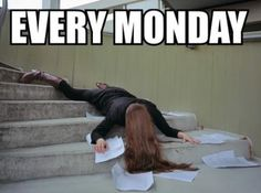 Let's just skip Monday. I think it would be best for all of us.