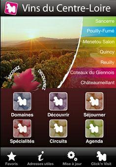 Les vignobles du Centre-Loire : Sancerre, Pouilly, Menetou-Salon, Reuilly, Quincy, Châteaumeillant, Coteaux du Giennois
