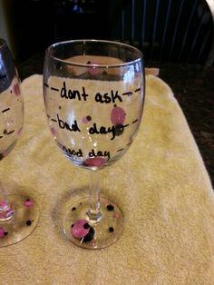 My day wine glasses