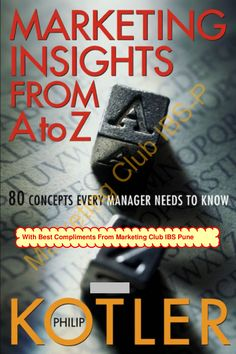 philip-kotler-wiley-marketing-insights-from-a-to-z by akash_mehra via Slideshare