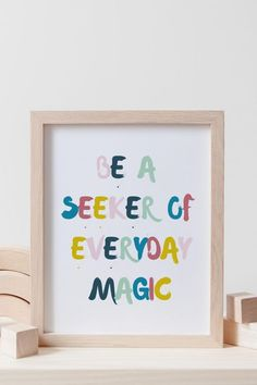 Be a Seeker of Everyday Magic | Neutral Playroom Decor | Nursery Printable | Kids Room Decor Childrens Bedroom Decor, Playroom Decor, Nursery Decor, Inspirational Posters, Inspiring Quotes, Framed Quotes, Toddler Rooms, Vinyl Crafts, Nursery Design
