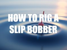 How to rig a slip bobber Bass Fishing Tips, Fishing Rigs, Fishing Knots, Crappie Fishing, Best Fishing, Fishing Basics, Fishing Stuff, Fly Fishing, I Love Bass