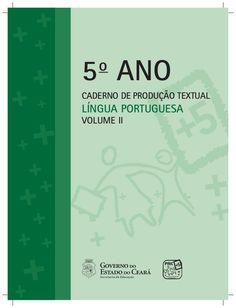 5o  ANO  CADERNO DE PRODUÇÃO TEXTUAL  LÍNGUA PORTUGUESA  VOLUME II