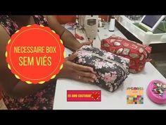 Necessaire Box Sem Viés Aula ao Vivo#7 - YouTube