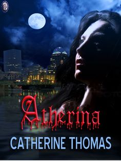 ATHERINA by Catherine Thomas    Released from her imprisonment early, Atherina must do the bidding of the Old Ones and travel to the US and find the one who revealed the existence of Vampires to the world. Her continued freedom depends on her ability to assimilate to a new world and successfully traverse the twist and turns as she searches for the culprit.    Buy here;    http://www.clublighthousepublishing.com/productpage.asp?bNumb=222