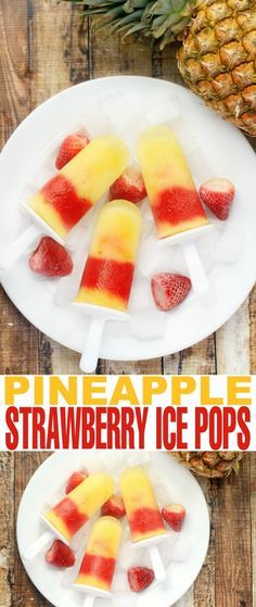 Pineapple-strawberry-ice-pops  1 1/2 cup diced Pineapple, frozen 2 cups Pineapple Juice 1 1/2 cup Strawberries, rinsed, hulled and halved 2 Tbsp Granulated Sugar 1 Tbsp Lemon Juice