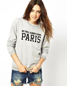 A Question Of Organic Paris Sweatshirt, I need this for after our Europe trip!