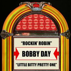 Rockin' Robin / Little Bitty Pretty One - Single by Bobby Day 70s Music, Music Songs, Music Videos, Buddy Knox, Rockin Robin, Wooly Bully, Summer Songs, One Hit Wonder, Song List
