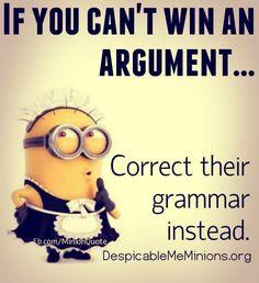 I always correct grammar