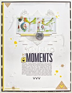 #Papercraft #scrapbook #layout. Janine Langer .Paper Love: Layout: Treasure The Moments