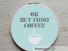 modern cross stitch pattern, ok but first coffee, cross stitch quote, wall art…