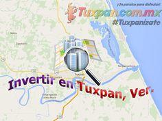 Invertir en Tuxpan, Veracruz