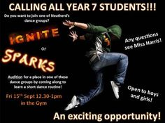 Dereham Neatherd High School Year 7 Dance Auditions for Sparks and Ignite Dance Groups - this Friday 15th September - 12:30pm in the gym! Boys and girls welcome - please see Miss Harris if you have any questions!